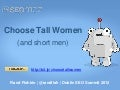 Choose Tall Women (and short men)
