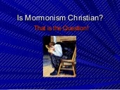 Is Mormonism Christian