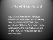 Is the ASYE mandatory for all newly...