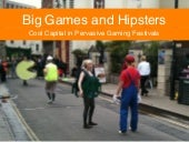 Big Games and Hipsters: Cool Capita...