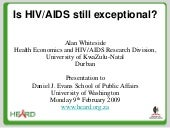 Is Hivaids Still Exceptional