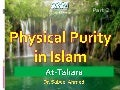 Islam - Physical Purification,Part 2 of 2