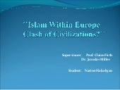 Islam within europe, clash of civil...