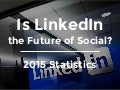 Is LinkedIn the Future of Social?