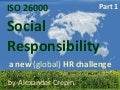 ISO 26000 & HR, Human Resources and Human Responsible Management, HR in Action, Part 1 Context