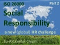 ISO 26000 & HR, Human Resources and Human Responsible Management, HR In Action, Part 2 ISO 26000