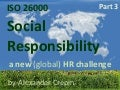 ISO 26000 & HR, Human Resources and Human Responsible Management, HR in Action, Part 3 HR illustrations