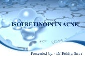 Isotretinoin in acne