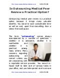 Is outsourcing medical peer review a practical option