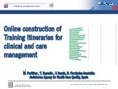 Online construction of training iti...