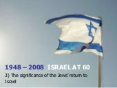 Israel at 60 - 3) The significance ...