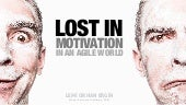 Lost in Motivation in an Agile World
