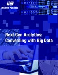 Next-Gen Analytics: Conversing with Big Data
