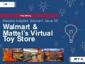 People's Insights Volume 1, Issue 50: Walmart & Mattel's Virtual Toy Store