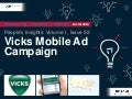 People's Insights Volume 1, Issue 52: Vicks Mobile Ad Campaign