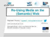 Remixing Media on the Semantic Web (ISWC 2014 Tutorial) Pt 1 Media Fragment Specification and Semantics