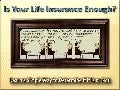 Is Your Life Insurance Coverage Enough?