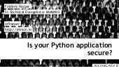 Is your python application secure? - PyCon Canada - 2015-11-07