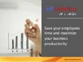 Save your employees time and maximize your business productivity through HRMantra