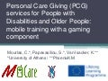 Personal Care Giving (PCG) services for People with Disabilities and OlderPeople: mobile training with a gaming component