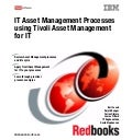 It asset management processes using tivoli asset manager for it sg247601
