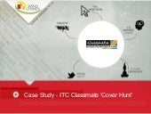 ITC Classmate Cover Hunt Case Study