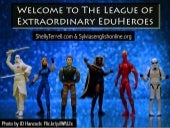 The League of Extraordinary EduHeroes