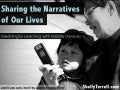 Sharing the Narratives of Our Lives: Meaningful Learning with Mobile Devices