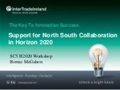 EPA Horizon 2020 SC5 Roadshow presentation - Support for North South Collaboration in Horizon 2020 DCU