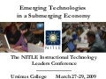 NITLE IT Leaders 2009: Emerging Technologies in a Submerging Economy