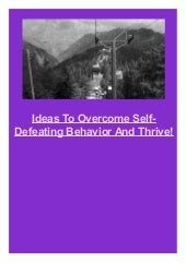 Ideas To Overcome Self-Defeating Be...
