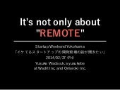 "It's not only about ""REMOTE"""