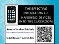 Effective Integration of Handheld Devices into the Classroom