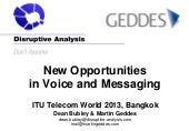 New Opportunities in Voice and Messaging workshop - ITU Telecom World 2013