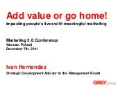 Add value or go home! - Impacting p...