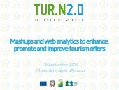 Mashups and web analytics to enhance, promote and improve tourism offers
