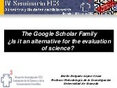 The Google Scholar Family ¿Is it an...