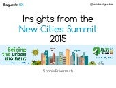 New Cities Summit 2015 - Digest for the June event of IxDA London
