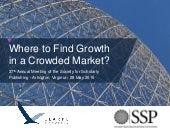 Where to Find Growth in a Crowded Market
