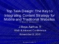Top Task Design: The Key to Integrating Content Strategy for Mobile & Traditional Websites