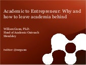 Academia to Entrepreneur: Why and How to Leave Academia Behind
