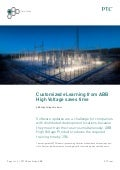 PTC Case Study: Customized eLearning from ABB High Voltage Saves Time
