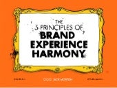 5 Principles of Brand Experience Harmony (Cannes Lions Workshop)