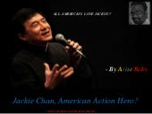 Jackie chan, american action hero  ...