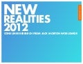 New Marketing Realities 2012: Research by Jack Morton Worldwide