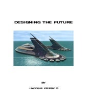 Jacques Fresco_Designing the Future
