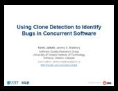 Using Clone Detection to Identify B...