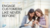 Engage Customers Like Never Before