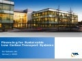 Financing for Sustainable Low Carbon Transport Systems