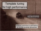 Template tuning for high performance